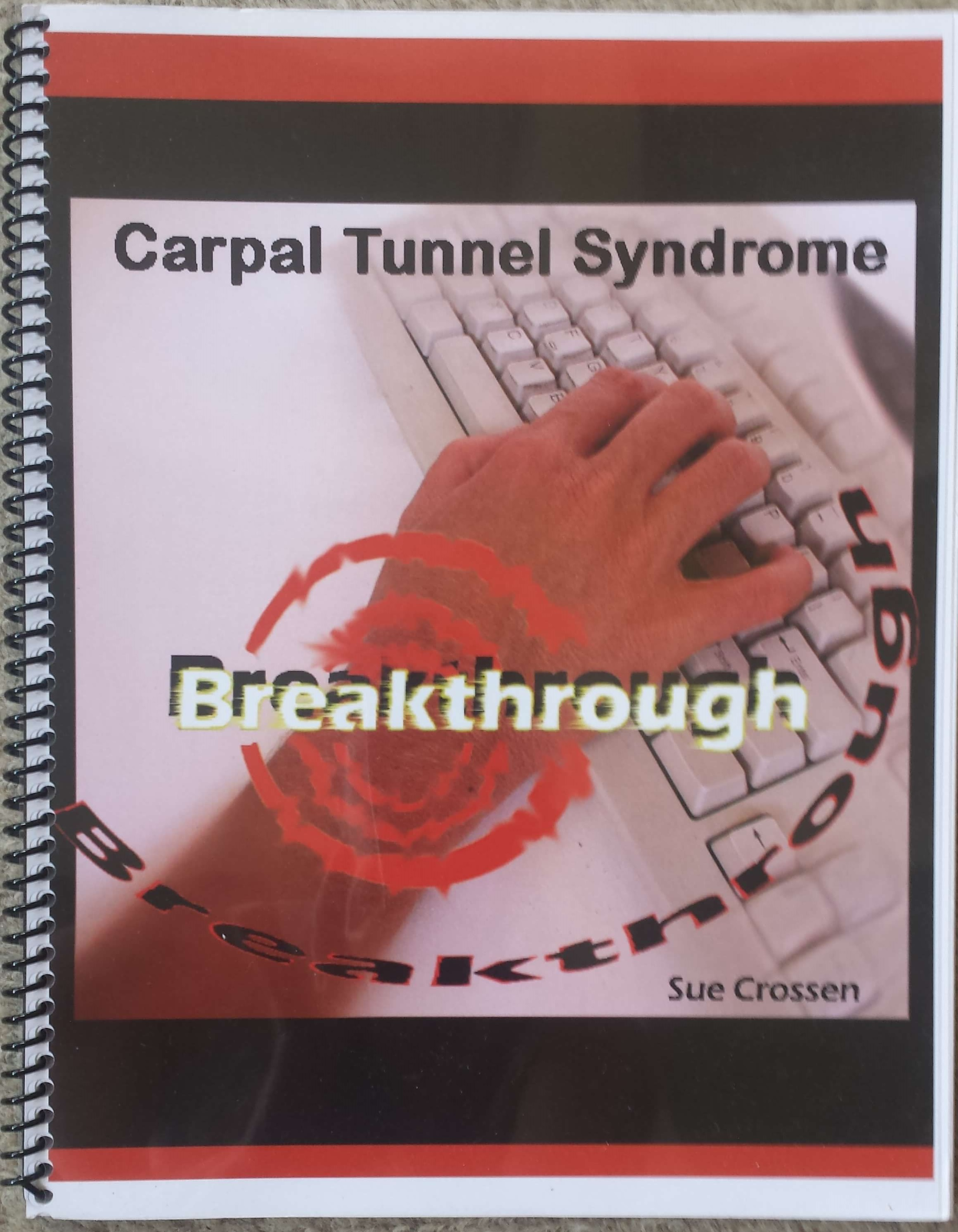 The Workbook: Carpal Tunnel Syndrome Breakthrough